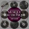 Musique Electronique, Vol. Dix-Huit