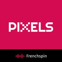 Pixels podcast