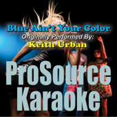 [Download] Blue Ain't Your Color (Originally Performed By Keith Urban) [Karaoke] MP3