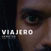 Vanotek - Viajero (feat. Hevito) artwork