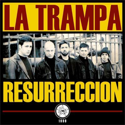 Resurrección - La Trampa