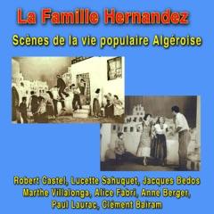 La famille Hernandez : Scènes de la vie populaire algéroise