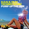 Pump Up the Jam (feat. Technotronic)
