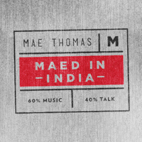 Podcast cover art for Maed in India