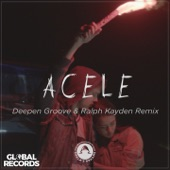 Acele (Deepen Groove & Ralph Kayden Remix) - Single