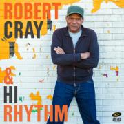Robert Cray & Hi Rhythm - Robert Cray & Hi Rhythm - Robert Cray & Hi Rhythm