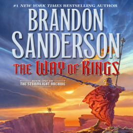 The Way of Kings: Book One of The Stormlight Archive (Unabridged) audiobook