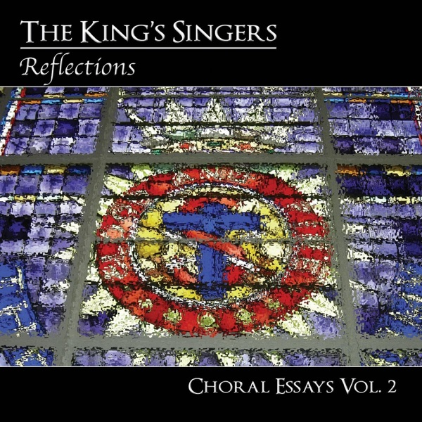 Choral Essays, Vol. 2: Reflections