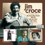 Jim Croce - Which Way Are You Goin'?