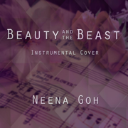Beauty and the Beast (Instrumental) - Neena Goh - Neena Goh