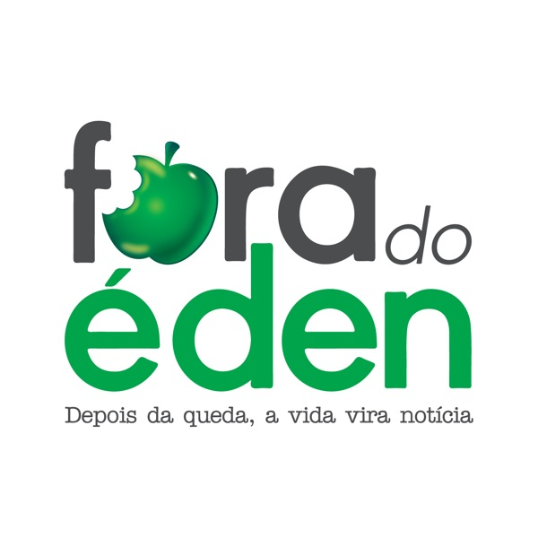 Fora do Éden [Bibotalk]