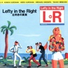 Lefty in the Right (Remastered 2017)