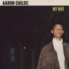 Aaron Childs - Good 2 U artwork