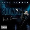 Mr. Showbiz, Nick Cannon