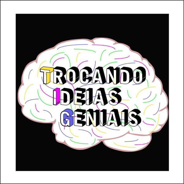Trocando Ideias Geniais