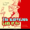 The Marvelous Land of Oz: The Oz Books 2