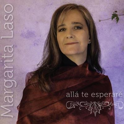 Allá Te Esperaré - Margarita Laso