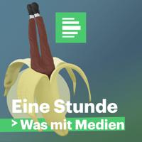 Podcast cover art for Eine Stunde Was mit Medien - Deutschlandfunk Nova