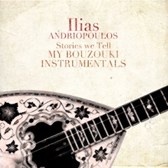 Stories We Tell: My Bouzouki Instrumentals