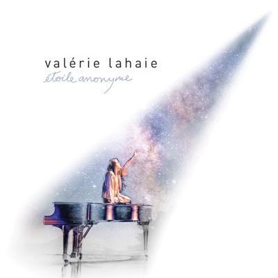 Valérie Lahaie – Étoile anonyme