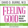 Feeling Good: The New Mood Therapy (Unabridged) AudioBook Download