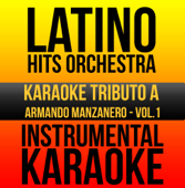 Instrumental Karaoke Series: Armando Manzanero, Vol. 1 (Karaoke Version)