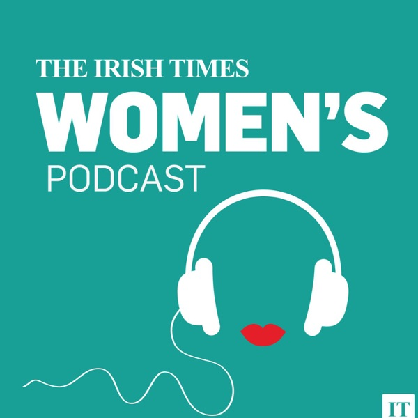 The Irish Times Women's Podcast