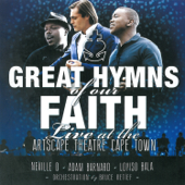 Great Hymns of Our Faith (Live at the Artscape Theatre, Cape Town)