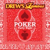 Drew's Famous Poker Party Night