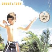 Drums & Tuba - The Metrics