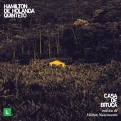 Hamilton de Holanda - Clube da Esquina No. 2 (feat. Hamilton De Holanda Quinteto)