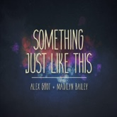 Something Just Like This (feat. Madilyn Bailey) - Single