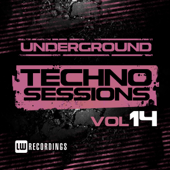 Underground Techno Sessions, Vol. 14