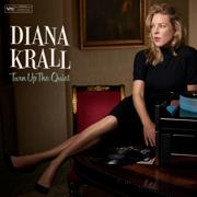 Turn Up the Quiet - Diana Krall - Diana Krall