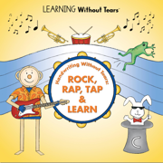Handwriting Without Tears: Rock, Rap, Tap & Learn - Learning Without Tears - Learning Without Tears