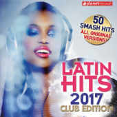 Latin Hits 2017 Club Edition - 50 Latin Music Hits