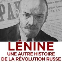 Télécharger Lénine, une autre histoire de la révolution russe Episode 1