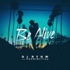 Be Alive (feat. PUSHIM & Tina) - Single ジャケット写真