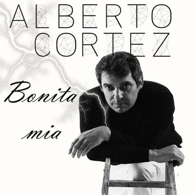 Alberto Cortez: Bonita Mía - Alberto Cortez