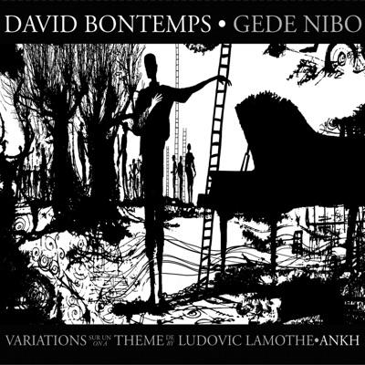 David Bontemps– Gede Nibo