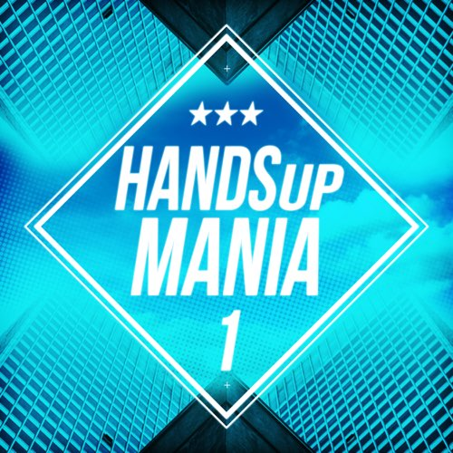 Various Artists - Hands Up Mania 1