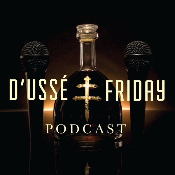 D'USSE Friday