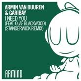 I Need You (feat. Olaf Blackwood) [Standerwick Remix] - Single