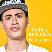 Olha a Explosão - Kevinho - Kevinho