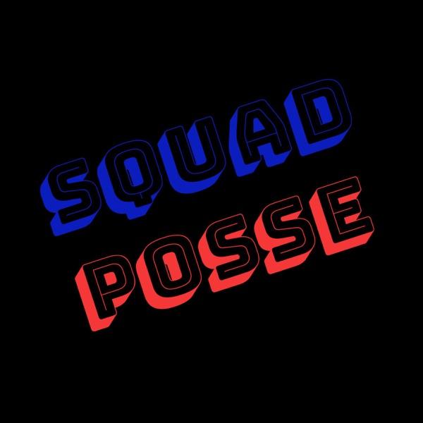 SquadPosse Podcast