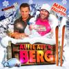 Jägermeister DJ Alex & Matty Valentino - Auffe aufn Berg Grafik