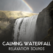 Calming Waterfall: Relaxation Sounds – Harmoniuos Zen Meditation, Emotional Contemplation, Breathing Exercises, Mindfulness, Spa