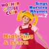 Mother Goose Club - Mother Goose Club Sings Nursery Rhymes, Vol. 7: Kids Sing & Learn artwork