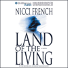 Nicci French - Land of the Living (Unabridged) artwork
