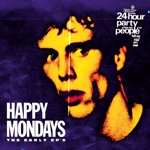 Happy Mondays - 24 Hour Party People (Remastered)
